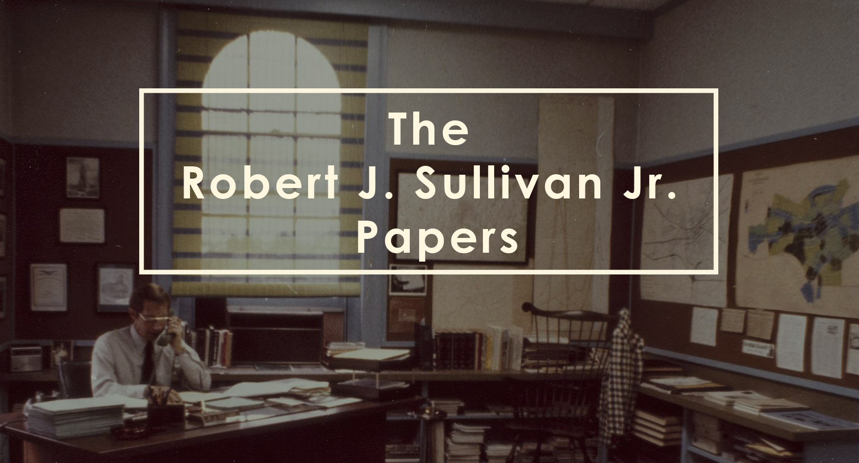 Robert James Sullivan Jr. Papers