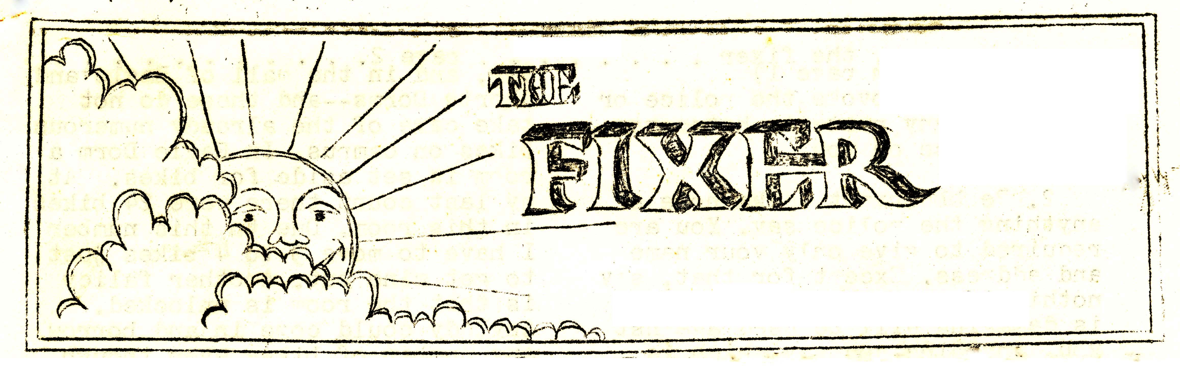 The Fixer, 1969-1973