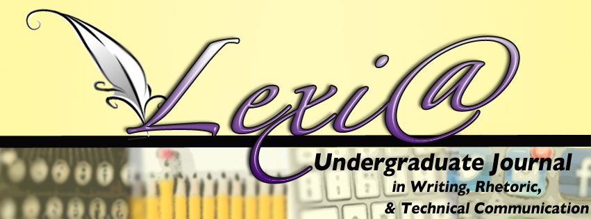 Lexia: Undergraduate Journal in Writing, Rhetoric & Technical Communication